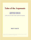 Tales of the Argonauts (Webster's French Thesaurus Edition)