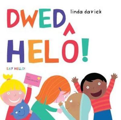 Dwed Helo!/Say Hello!