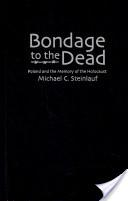 Bondage to the Dead
