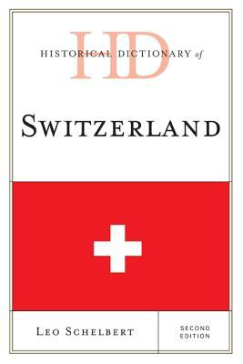 Historical Dictionary of Switzerland