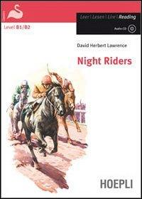 Night riders. Con CD...