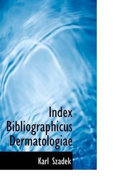 Index Bibliographicus Dermatologiae