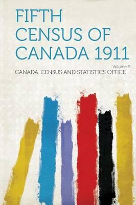 Fifth Census of Canada 1911 Volume 2