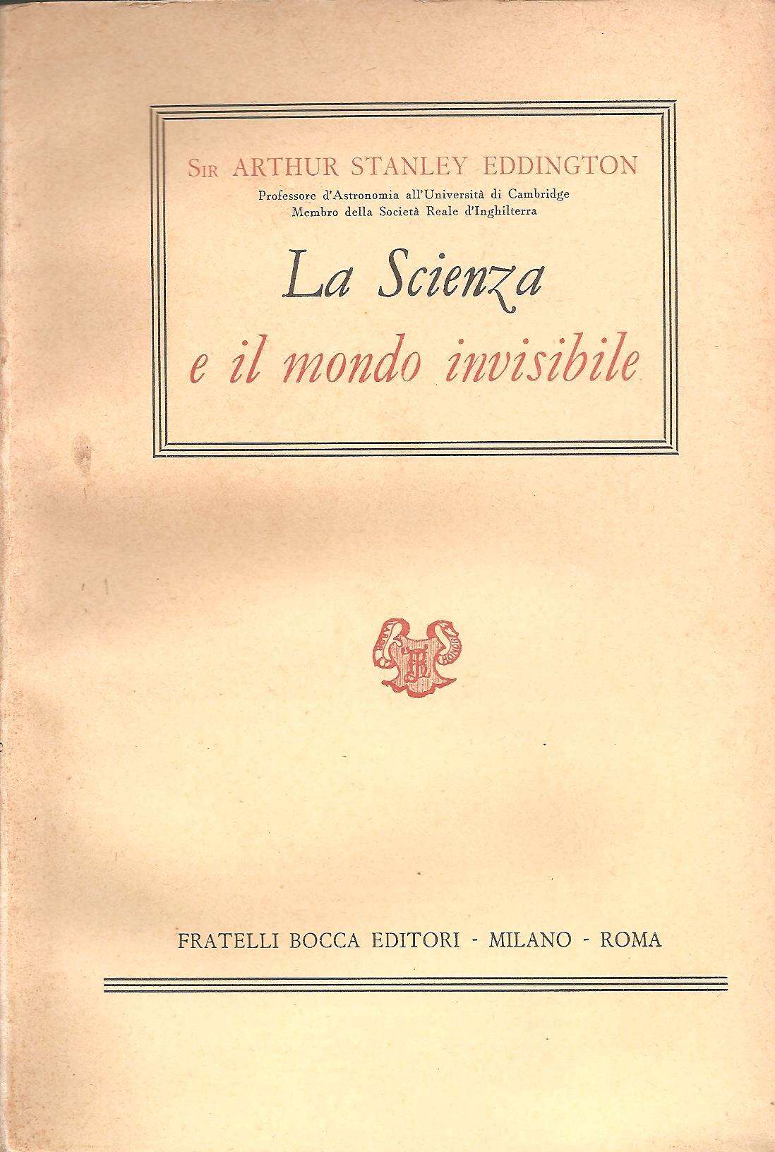 La scienza e il mondo invisibile