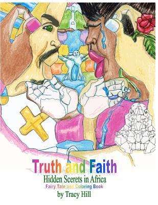 Truth and Faith Fairytale and Adult Coloring Book