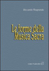 Le forme musicali / Le forme della musica sacra