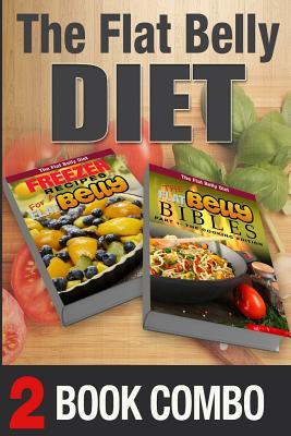 The Flat Belly Bibles / Freezer Recipes for a Flat Belly