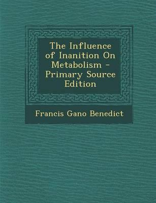 The Influence of Inanition on Metabolism