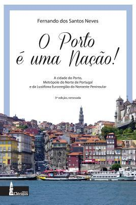 O Porto é uma Nação