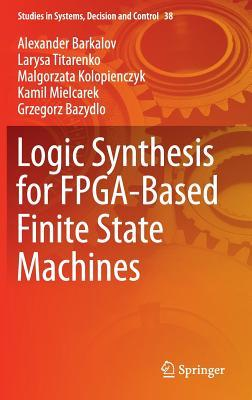 Logic Synthesis for Fpga-based Finite State Machines