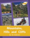 Mountains, Hills and Cliffs