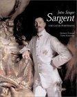 John Singer Sargent: The Later Portraits v. 3