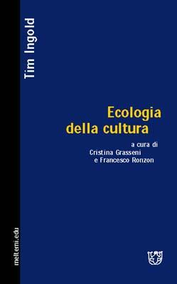 Ecologia della cultu...