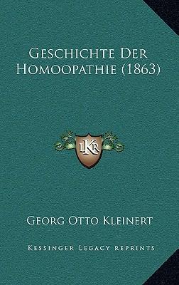 Geschichte Der Homoopathie (1863)
