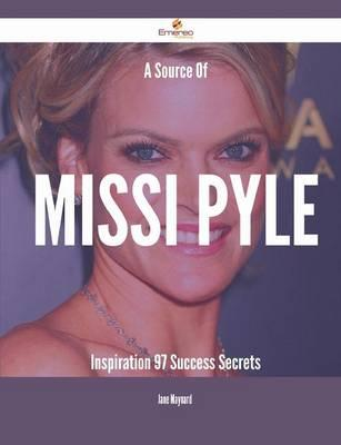 A Source of Missi Pyle Inspiration