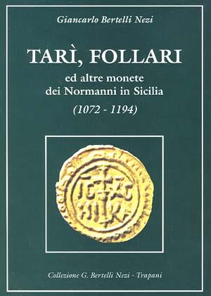 Tarì, Follari