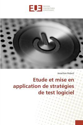 Etude et Mise en Application de Strategies de Test Logiciel