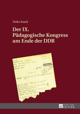 Der IX. Paedagogische Kongress Am Ende Der Ddr