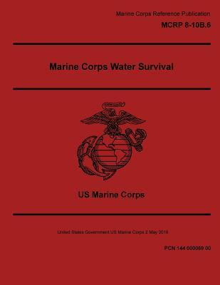 Marine Corps Reference Publication Mcrp 8-10b.6