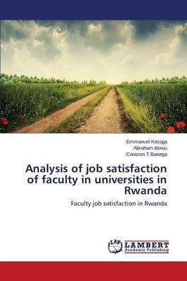 Analysis of job satisfaction of faculty in universities in Rwanda