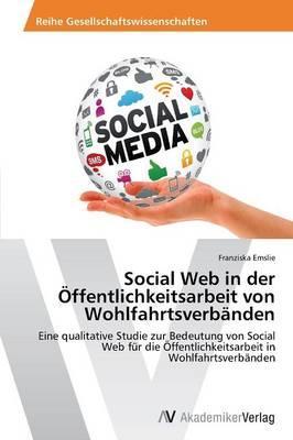Social Web in der Öffentlichkeitsarbeit von Wohlfahrtsverbänden