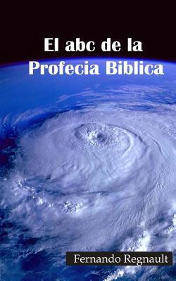 El abc de la Profecia Biblica