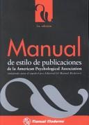 MANUAL DE ESTILO DE PUBLICACIONES DE LA AMERICAN PSYCHOLOGICAL AS SOCIATION