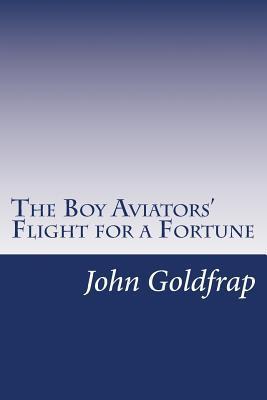 The Boy Aviators' Fl...