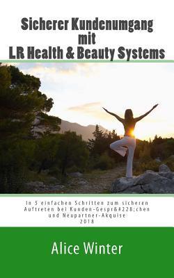 Sicherer Kundenumgang Mit Lr Health & Beauty Systems