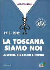 La Toscana siamo noi
