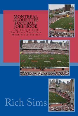Montreal Alouettes Football Joke Book