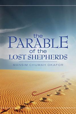 The Parable of the Lost Shepherds