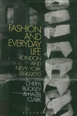 Fashion and Everyday Life