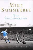Mike Summerbee: The Autobiography