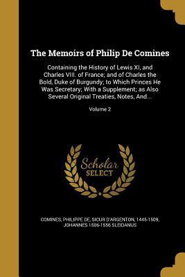 MEMOIRS OF PHILIP DE COMINES