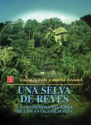 Una selva de Reyes
