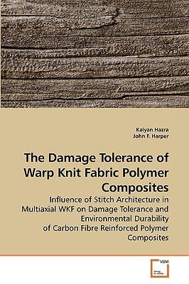The Damage Tolerance of Warp Knit Fabric Polymer Composites