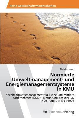 Normierte Umweltmanagement- und Energiemanagementsysteme in KMU