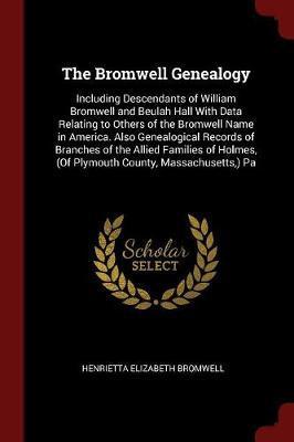 The Bromwell Genealogy