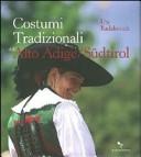 Costumi tradizionali dell'Alto Adige-Südtirol