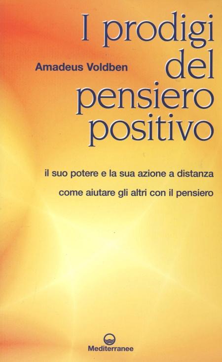 I prodigi del pensiero positivo