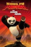 Kung Fu Panda The Junior Novel