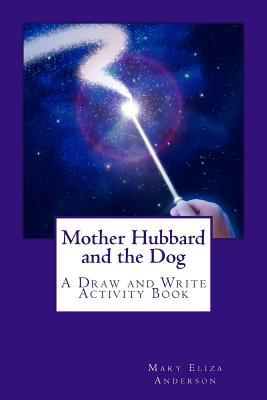 Mother Hubbard and the Dog