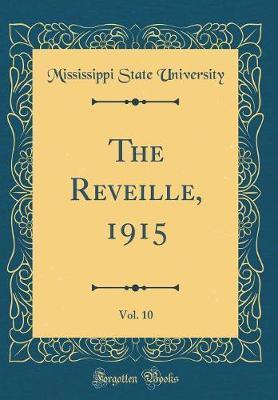 The Reveille, 1915, ...
