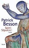 Saint-Sépulcre!