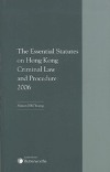 Essential Statutes on Hong Kong Criminal Law & Procedure 2006