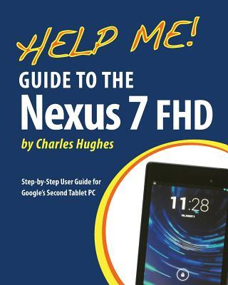 Help Me! Guide to the Nexus 7 FHD