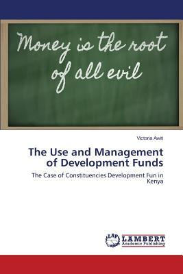 The Use and Management of Development Funds