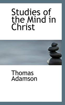 Studies of the Mind in Christ