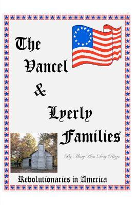 The Vancel & Lyerly Families